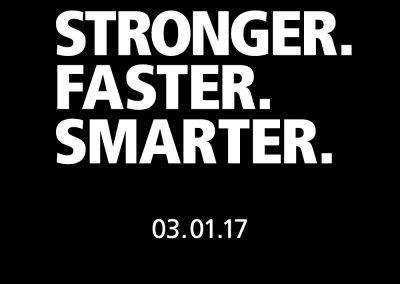Stronger. Faster. Smarter.